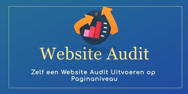 Website Audit zelf uitvoeren op paginaniveau | MarsConnects