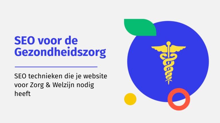 SEO voor de Gezondheidszorg- technieken voor je website - MarsConnects