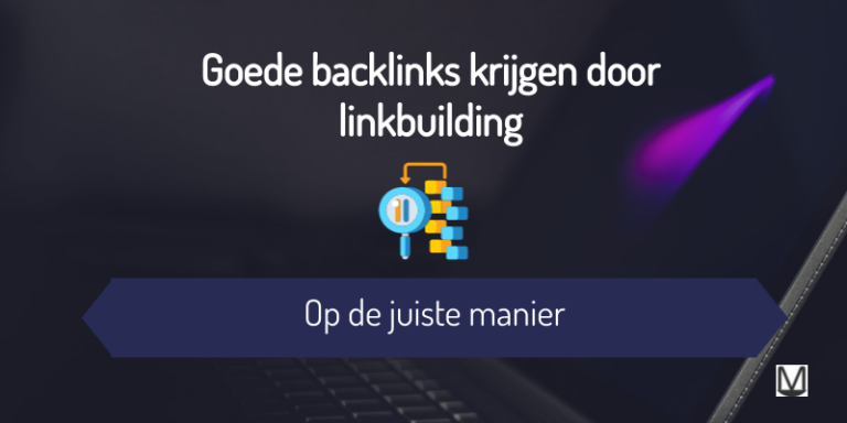Goede backlinks krijgen door linkbuilding op de juiste manier - MarsConnects